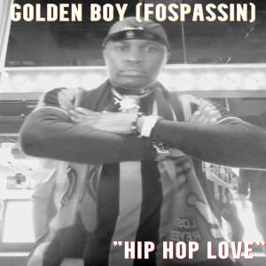 Album Hip Hop Love (2021) from Golden Boy (Fospassin)