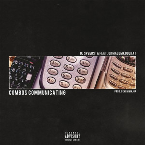 Listen to Combos Communicating song with lyrics from DJ Speedsta