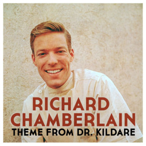 Listen to Theme from Dr. Kildare song with lyrics from Richard Chamberlain
