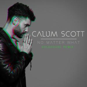 No Matter What 2019 Calum Scott
