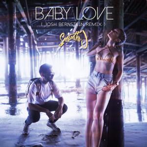Album Baby Love (Josh Bernstein Remix) from R. City