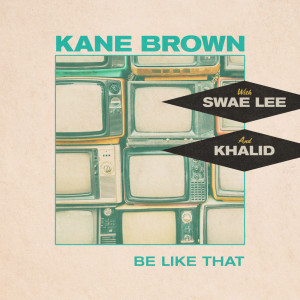 Be Like That (feat. Swae Lee & Khalid) dari Khalid