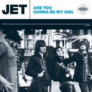 Listen to Are You Gonna Be My Girl song with lyrics from Jet