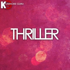 Karaoke Guru的專輯Thriller - Single