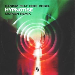 Album Hypnotise (Moplen Extended Remix) from Danism
