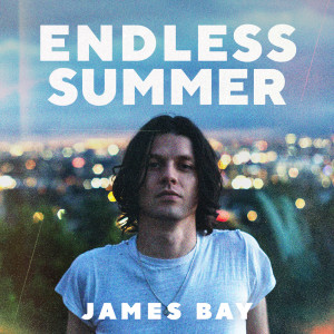 Album Endless Summer from James Bay