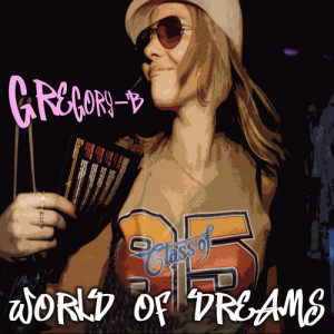 Album World Of Dreams from Gregory B
