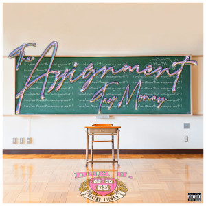 Album The Assignment (Explicit) from Tay Money