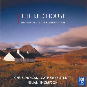 Album The Red House: The Heritage of the Scottish Fiddle from Catherine Strutt