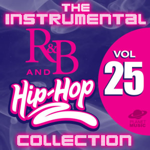 The Hit Co.的專輯The Instrumental R&B and Hip-Hop Collection, Vol. 25