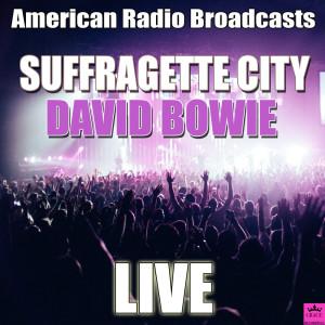 David Bowie的專輯Suffragette City