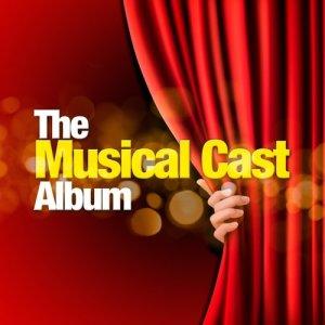The Musical Cast Album