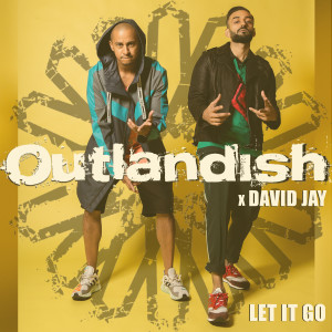 Album Let It Go from Outlandish