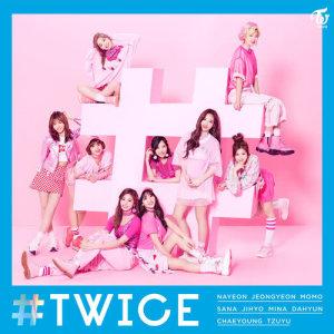 TWICE的專輯#TWICE