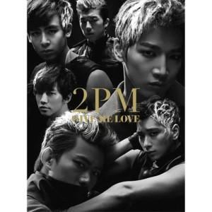 2PM的專輯Give Me Love