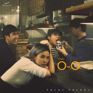 O-O (Ooh) 2018 Telex Telexs