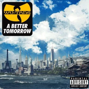 Album A Better Tomorrow from Wu Tang Clan