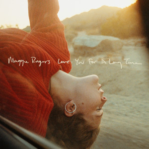 Album Love You For A Long Time from Maggie Rogers