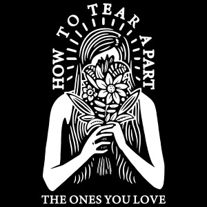 Album How to Tear Apart the Ones You Love from Cory Wells