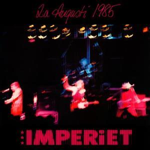 2:a Augusti 1985 Imperiet