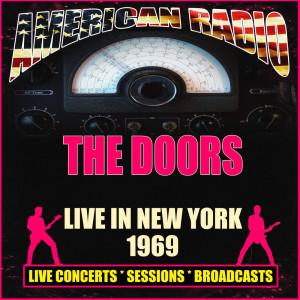 The Doors的專輯Live in New York 1969