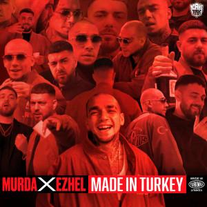 Listen to Made In Turkey song with lyrics from Murda