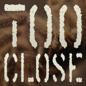Album Too Close [The Explorer of Internet E.P.] from X6