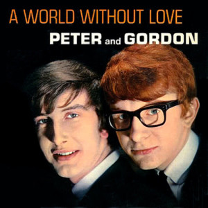 Album A World Without Love from Peter And Gordon