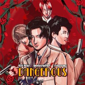 Wet Boyz的專輯Dangerous