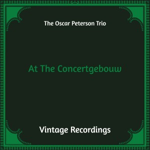 Album At the Concertgebouw (Hq Remastered) from The Oscar Peterson Trio