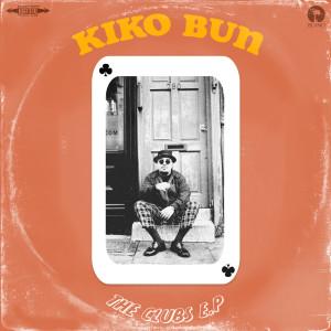 The Clubs - EP 2018 Kiko Bun