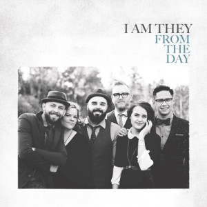 Listen to From the Day song with lyrics from I Am They