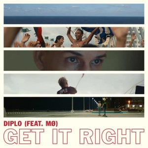 Listen to Get It Right (feat. MØ) song with lyrics from Diplo