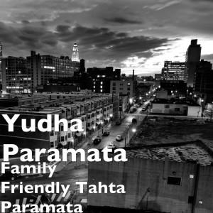 Family Friendly Tahta Paramata dari Yudha Paramata