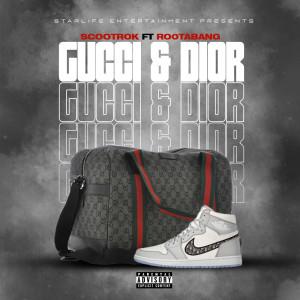 Album Gucci and Dior (Explicit) from ScootRok