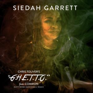 อัลบัม G.H.E.T.T.O. (Chris Toliver Remix) ศิลปิน Siedah Garrett