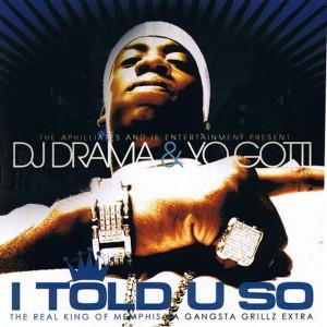 Album I Told U So (Explicit) from Yo Gotti