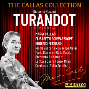Album Giacomo Puccini: Turandot (Complete Opera) from Orchestra & Chorus of the Scala Opera House, Milan