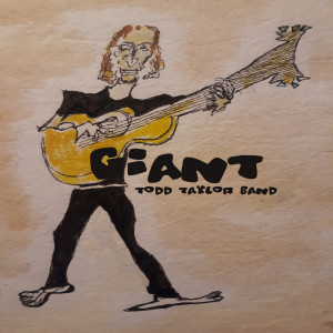Album Giant from Todd Taylor Band