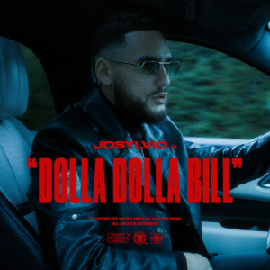 Album Dolla Dolla Bill from Josylvio