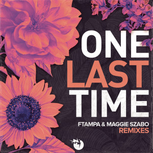Album One Last Time (Remixes) from FTampa