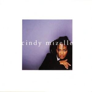 Album Cindy Mizelle from Cindy Mizelle