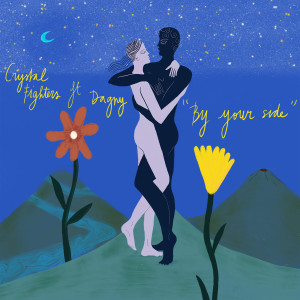 Crystal Fighters的專輯By Your Side (feat. Dagny)