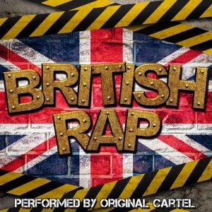 Album British Rap (Explicit) from Original Cartel
