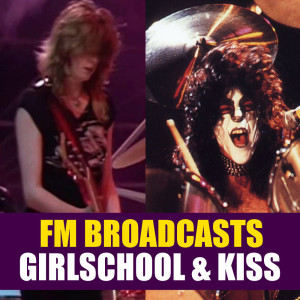 Album FM Broadcasts Girlschool & Kiss from Girlschool