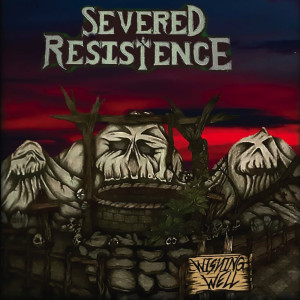 Album Wishing Well- EP from Severed Resistence