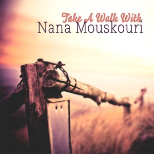 Listen to These Things I Offer You song with lyrics from Nana Mouskouri