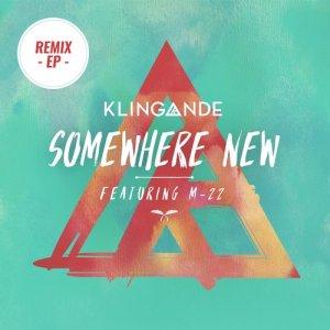 收聽Klingande的Somewhere New (M-22 Club edit)歌詞歌曲