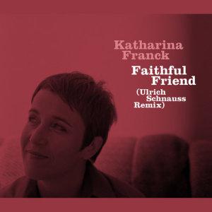 Album Faithful Friend from Katharina Franck