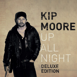Album Up All Night from Kip Moore
